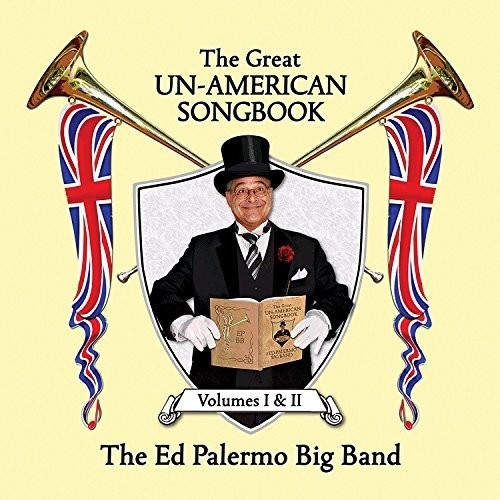 The Great Un-American Songbook, Vol. I And II [Explicit Content]