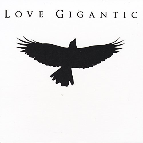 Love Gigantic