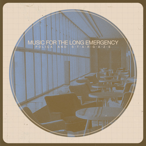 Polica & S T A R G A Z E - Music For The Long Emergency [LP]