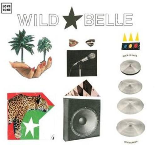 Wild Belle - Hurricane / Paralyzed
