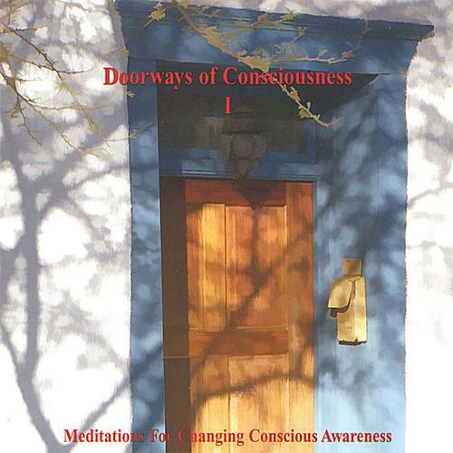 Doorways of Consciousness 1