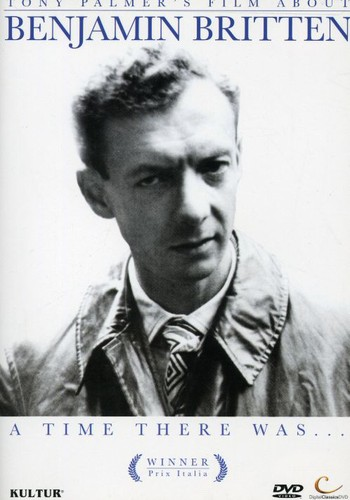 Benjamin Britten: A Time There Was