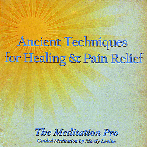 Ancient Techniques for Healing & Pain Relief