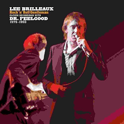 Dr. Feelgood - Lee Brilleaux: Rock 'N' Roll Gentleman [Rocktober 2017 Limited Edition LP]
