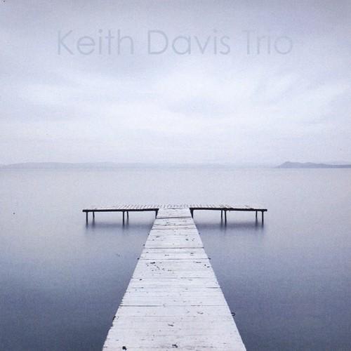 Keith Davis Trio - Still