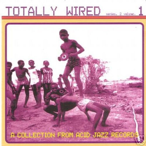 Totally Wired Series 2, Vol. 1 [Import]