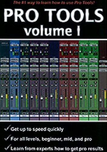 Pro Tools: Volume 1