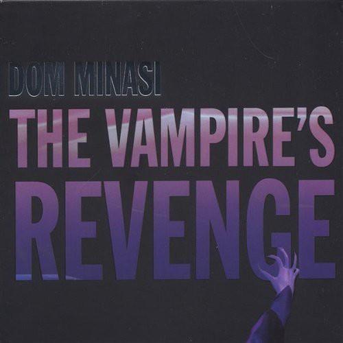 Dom Minasi - The Vampire's Revenge *