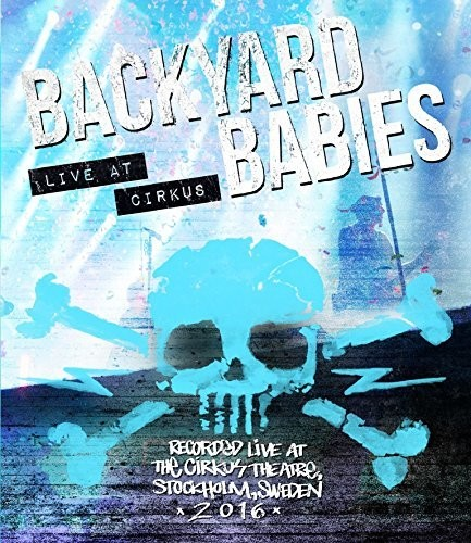 Backyard Babies: Live at Cirkus [Import]