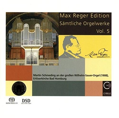 Max Reger Edition: Complete Organ Works Vol 5