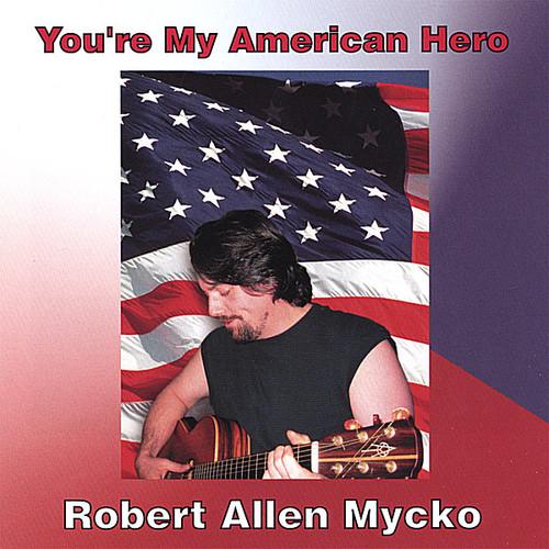 You're My American Hero