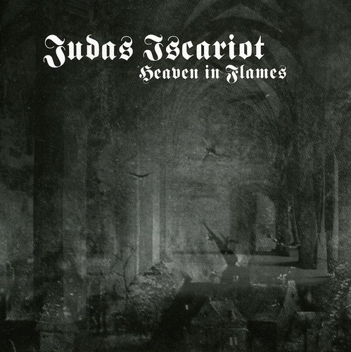 Judas Iscariot - Heaven In Flames