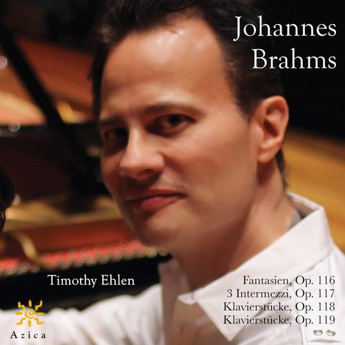 Timothy Ehlen Plays Johannes Brahms