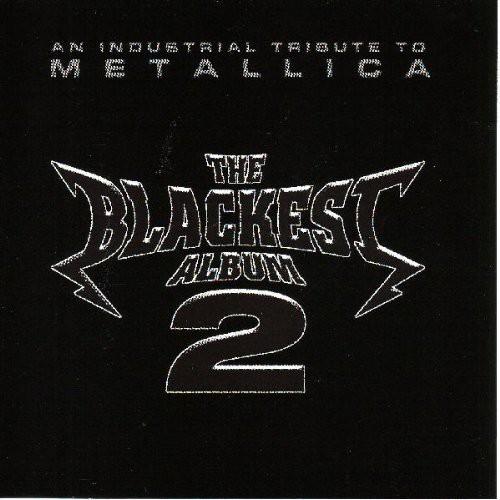 The Blackest Album, Vol.2: An Industrial Tribute To Metallica
