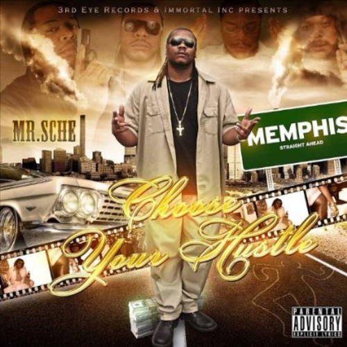 Mr. Sche - Choose Your Hustle