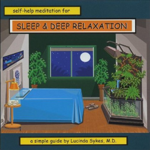 Self-Help Meditaion for Sleep & Deep Relaxation: a