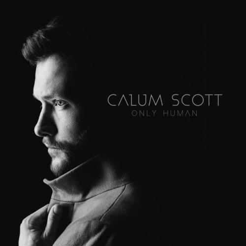 Calum Scott - Only Human: Special Edition