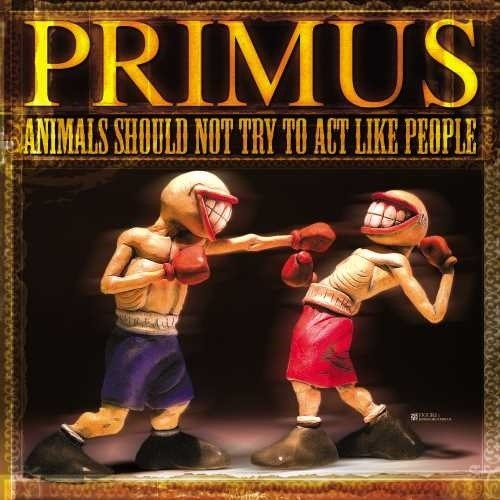 Primus - Animals Should Not Try To Act Like People EP [Vinyl]