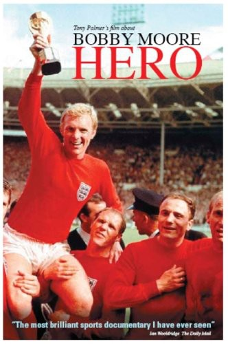 Tony Palmer's Film About Bobby Moore: Hero