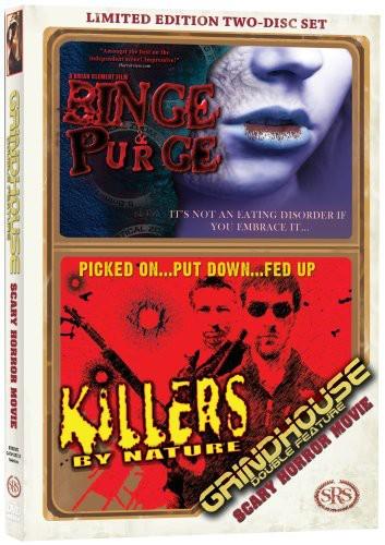 Binge & Purge /  Killers by Nature