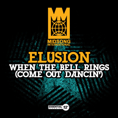 Elusion - When Bell Rings (Come Out Dancin)