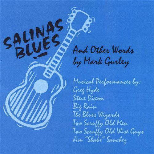 Salinas Blues & Other Words