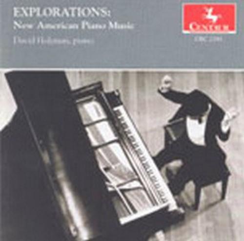 Explorations: New American Piano Music