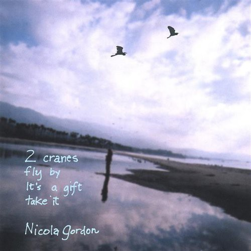 2 Cranes Fly By It's a Gift Take It
