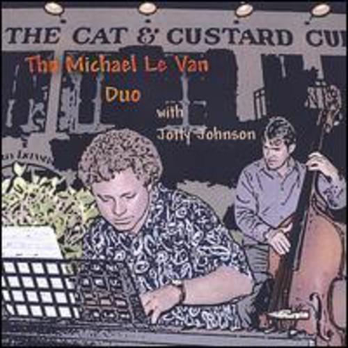Michael Le Van Duo with Jotty Johnson