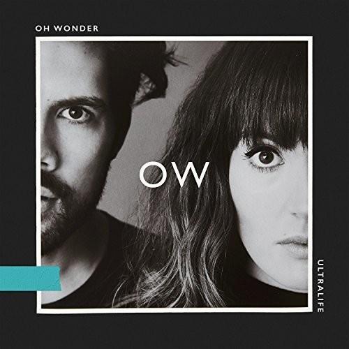 Oh Wonder - Ultralife [Import LP]