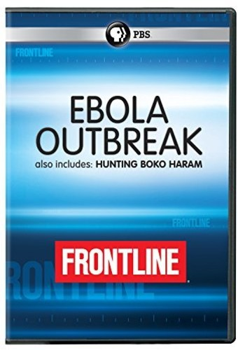 FRONTLINE: Ebola Outbreak