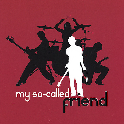 My So-Called Friend
