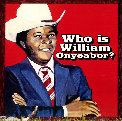 William Onyeabor - World Psychedelic Classics 5: Who Is William Onyeabor? [Vinyl]