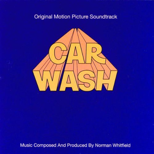 Car Wash (Original Motion Picture Soundtrack)