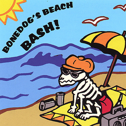 Bonedog's Beach Bash 1 /  Various