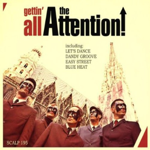 Gettin' All the Attention [Import]