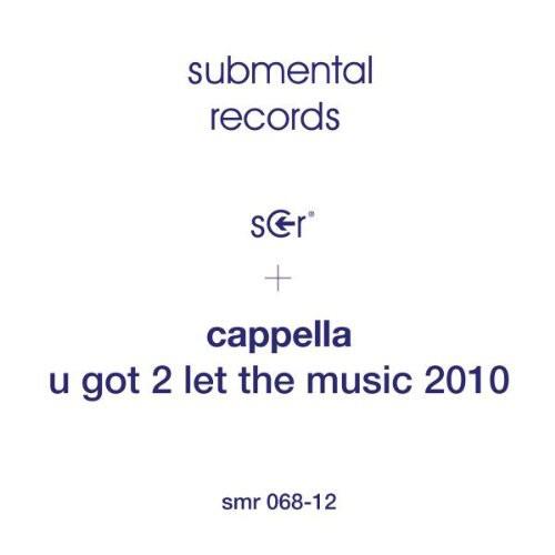 U Got 2 Let the Music 2010