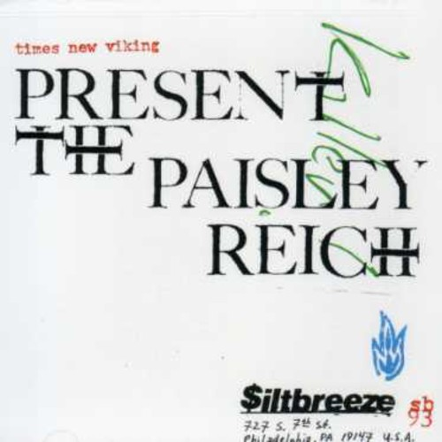 Times New Viking - Paisley Reich