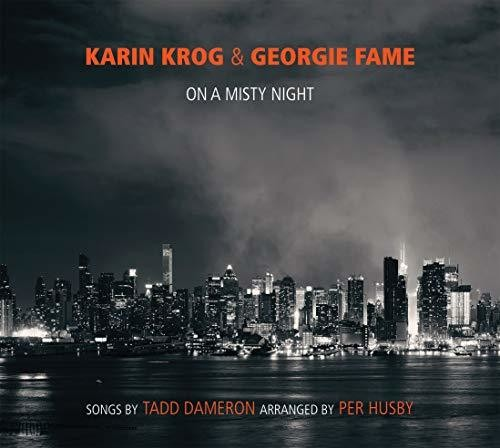 Georgie Fame - On A Misty Night: The Songs Of Tadd Dameron (Arranged By Per Husby)