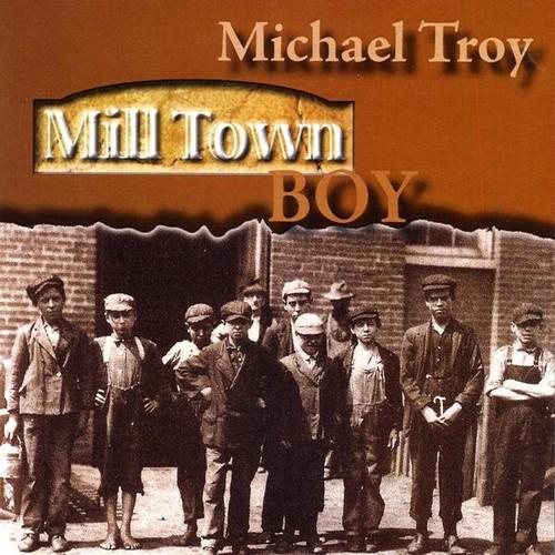 Mill Town Boy