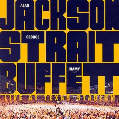 Jackson/Strait/Buffett - Live at Texas Stadium