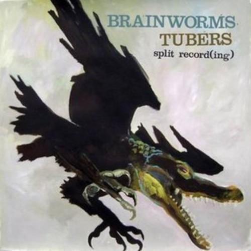 Brainworms /  Tubers