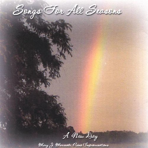 Songs for All Seasons: A New Day