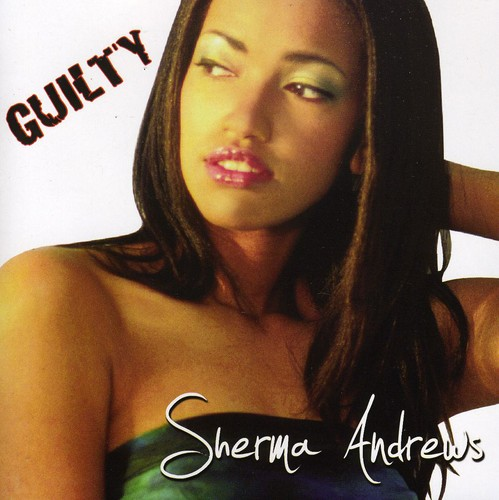 Sherma Andrews - Guilty