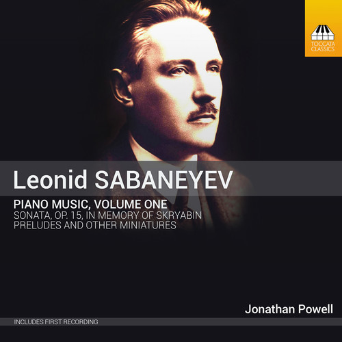 Jonathan Powell - Sabanayev: Piano Music