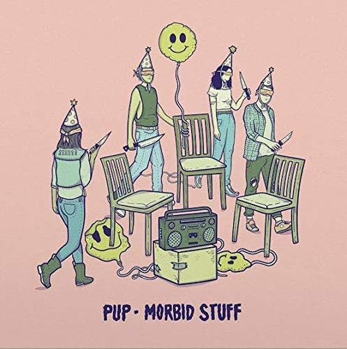 Pup - Morbid Stuff [Import]