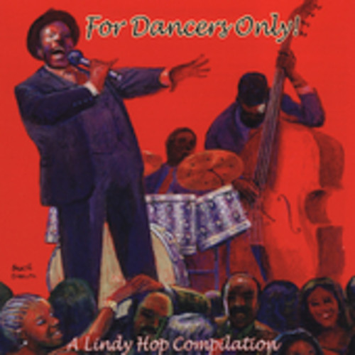 For Dancers Only - A Lindy Hop Compilation