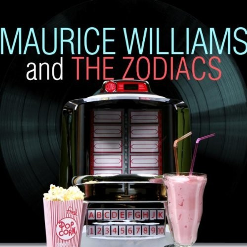 Best Of Maurice Williams With The Zodiacs