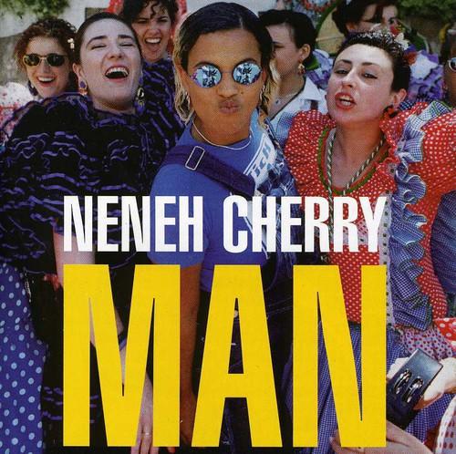 Neneh Cherry - Man [Import]