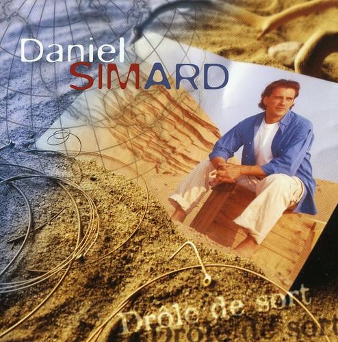 Daniel Simard - Drole De Sort